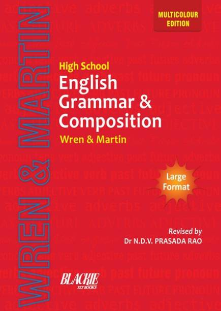 High School English Grammar & Composition (Multicolour Edition) Large Formate - Wren and Martin English Grammar Book