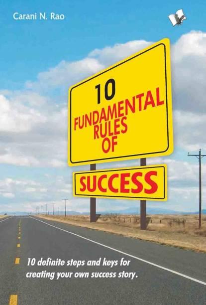 10 Fundamental Rules Of Success 1 Edition