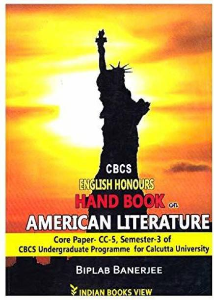 Cbcs English Honours Hand Book On American Literature (Cc-5,semester-3) Calcutta University