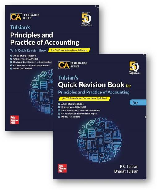 McGraw Hill Education Tulsian's Principles and Practice of Accounting With Quick Revision Book For CA Foundation New Syllabus By P C Tulsian and Bharat Tulsian Applicable for May 2020 Exam