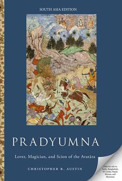 Pradyumna - Lover, Magician and Scion of the Avatara
