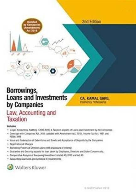 CCH Borrowings, Loans and Investments by Companies Law, Accounting and Taxation By Kamal Garg Edition January 2020