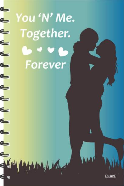 ESCAPER You & Me Together & Forever Designer Diary, Notebook, Notepad A5 Diary Ruling 160 Pages