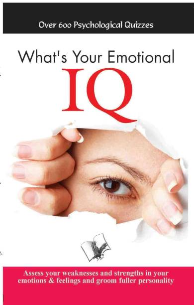 What's Your Emotional I.Q. - Over 600 Psychological Quizzes 1 Edition