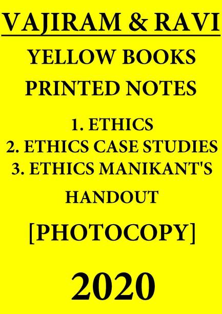 Vajiram & Ravi Printed Notes Yellow Books - 1. Ethics, 2. Ethics Case Studies, 3. Ethics Manikant's Handout - 2020 [3 Booklets Set Of Vajiram Yellow Books] - 2020