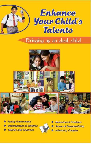 Enhance Your Child's Talents - Bringing up an Ideal Child 1 Edition