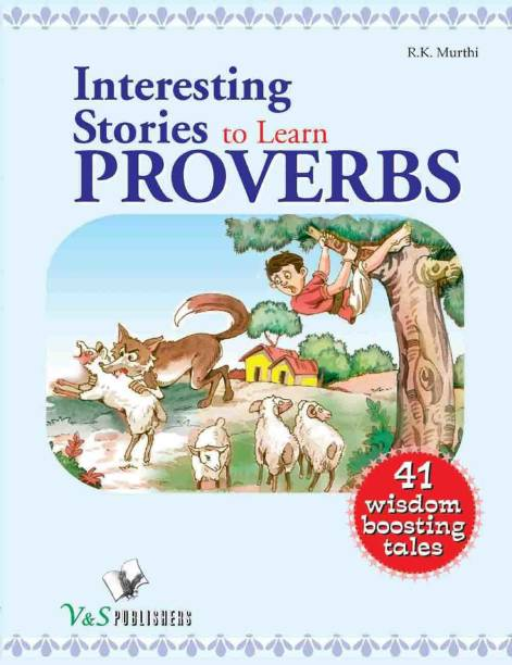 Interesting Stories To Learn Proverbs 1 Edition