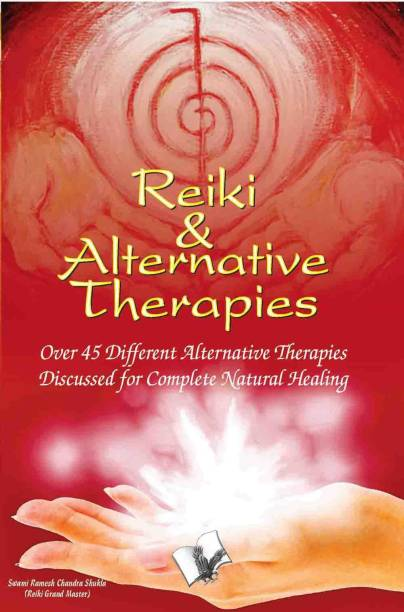 Reiki & Alternative Therapies 1 Edition