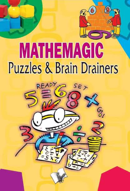 Mathemagic Puzzles And Brain Drainers 1 Edition