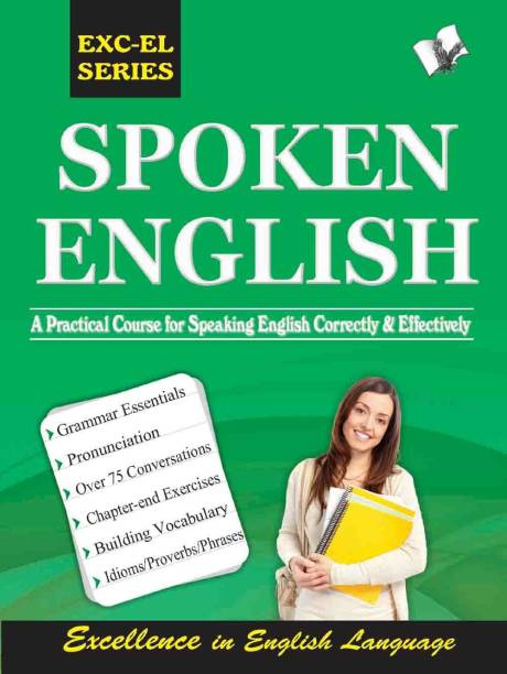 Spoken English - A Practical Course for Speaking English Correctly & Effectively 1 Edition
