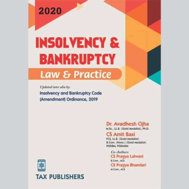 INSOLVENCY & BANKRUPTCY LAW AND PRACTICE (2020) By TAX PUBLISHERS