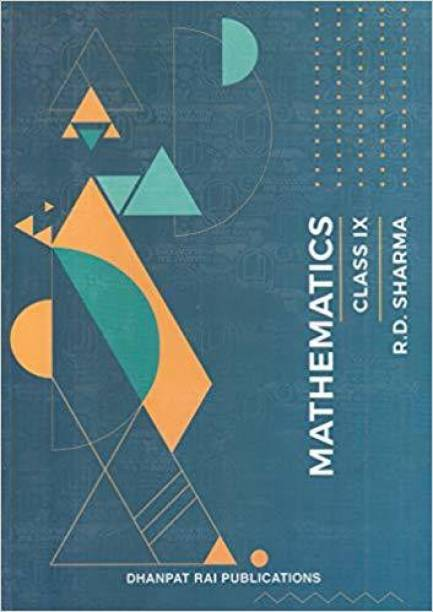 Mathematics For Class -9 By R D Sharma For ( 2020-2021) Examination