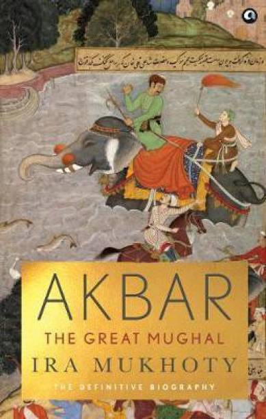 AKBAR - The Great Mughal