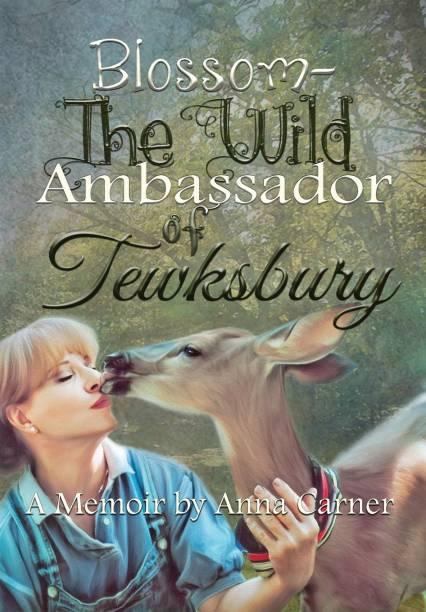 Blossom The Wild Ambassador of Tewksbury