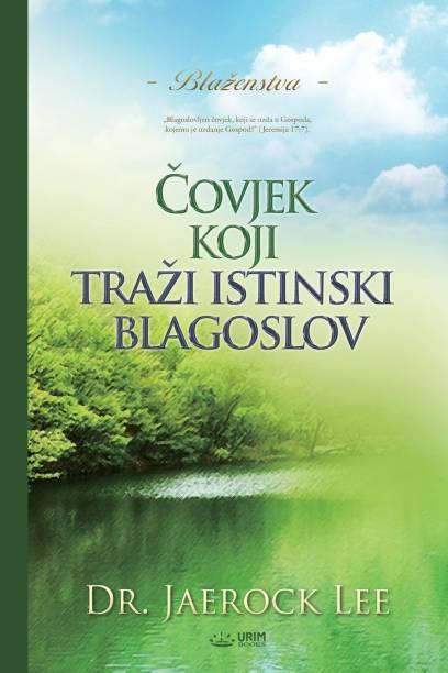 Čovjek koji trazi istinski blagoslov(Croatian)