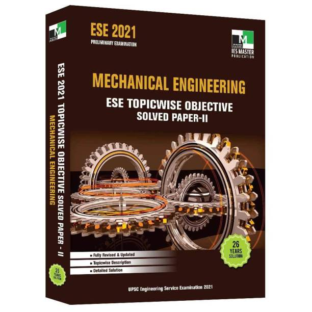 ESE 2021 Mechanical Engineering ESE Topicwise Objective Solved Paper - II