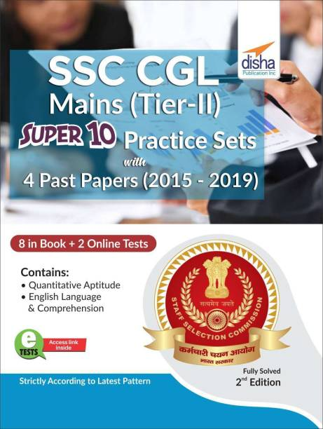 SSC CGL Mains (Tier II) Super 10 Practice Sets with 4 Past Papers (2015 - 2019) 2nd Edition
