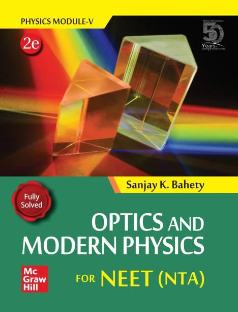 Optics and Modern Physics for NEET (NTA)   Physics Module 5