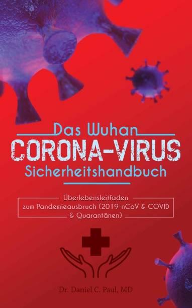 Das Wuhan-Corona-virus-Sicherheitshandbuch