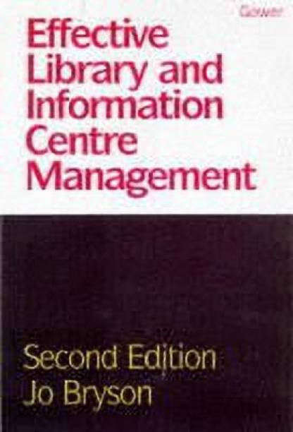 Effective Library and Information Centre Management