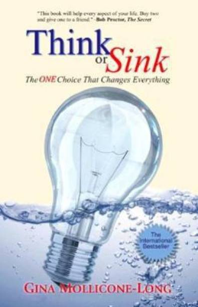 Think or Sink - The One Choice that Changes Everything