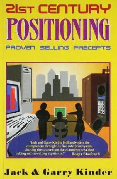 21st Century Positioning - Proven Selling Precepts