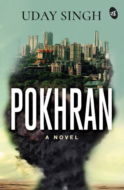 Pokhran - A Novel - A Novel