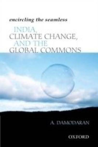 Encircling the Seamless - India, Climate Change, and the Global Commons