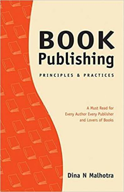 Book Publishing: Principles and Practices