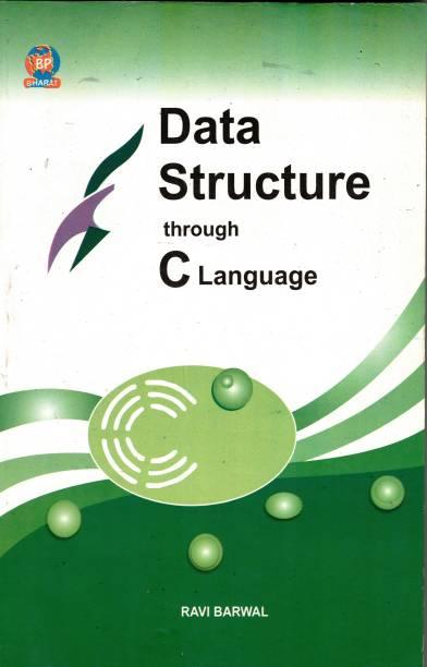DATA STRUCTURES THROUGH C LANGUAGE