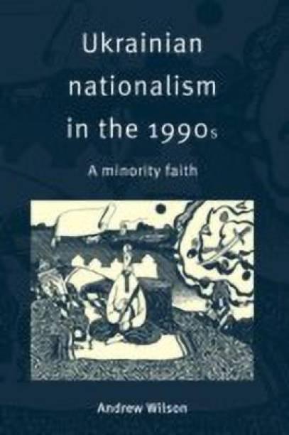 Ukrainian Nationalism in the 1990s