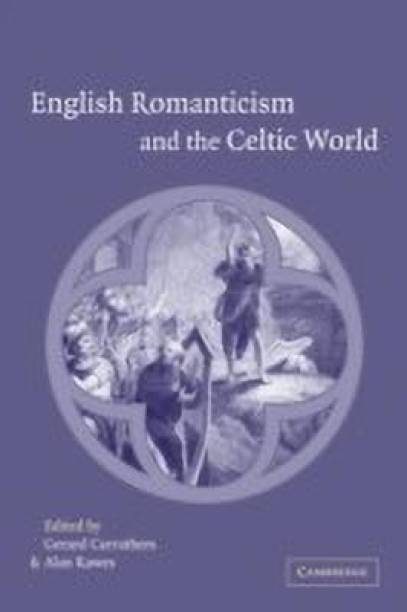 English Romanticism and the Celtic World