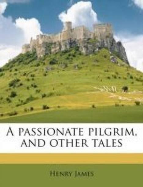 A Passionate Pilgrim