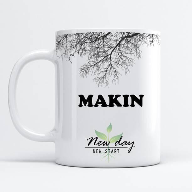 Beautum Makin Printed New Day New Start White Name Model No:NDNS011463 Ceramic Coffee Mug