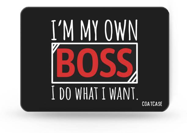 COATCASE I'm my own boss i do what i want Printed Rubber Base with Anti Skid Feature for Computer and Laptop Designer Gaming Mouse pad Mousepad