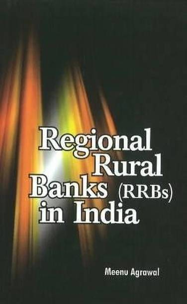 Regional Rural Banks (RRBs) in India