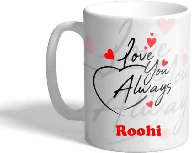 Beautum LOVE YOU ALWAYS Roohi (350)ml WHITE MUG Ceramic Coffee Mug