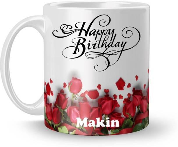 Beautum Happy Birthday Makin Best Gift White Model No:BRRHB011457 Ceramic Coffee Mug