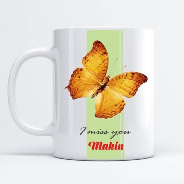Beautum I MISS YOU Makin Printed White Model No:SHINEMISSU011463 Ceramic Coffee Mug