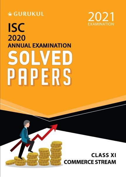 Solved Papers - Annual Examination (Commerce Stream) - ISC Class 11 for 2021 Examination