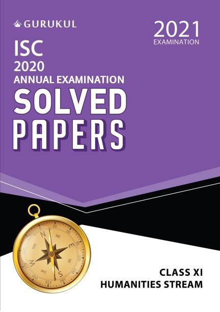 Solved Papers - Annual Examination (Humanities Stream) - ISC Class 11 for 2021 Examination