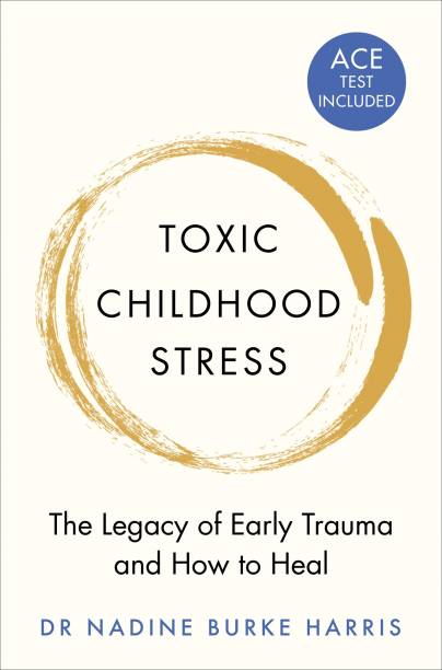 Toxic Childhood Stress
