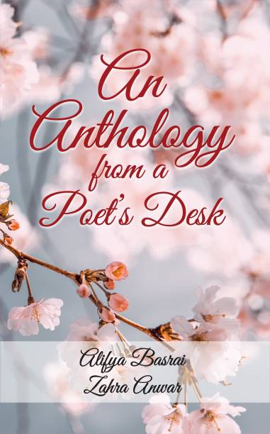 An Anthology from a Poet's Desk mother and daughter's treasure of poems