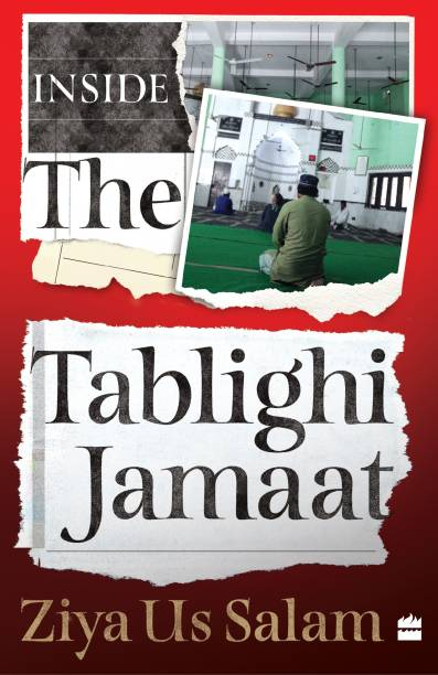 Inside the Tablighi Jamaat