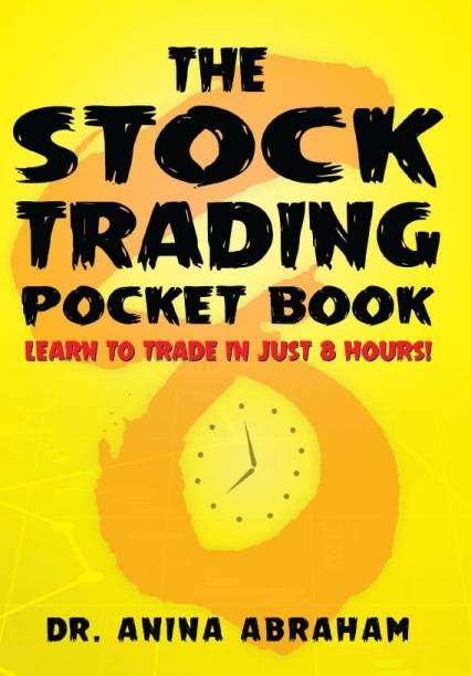 The Stock Trading Pocket Book: Learn to Trade in Just 8 Hours!