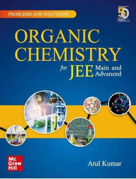 Problems and Solutions in Organic Chemistry for JEE Main and Advanced