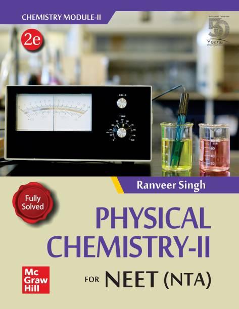 Physical Chemistry II for NEET (NTA)   Chemistry Module 2