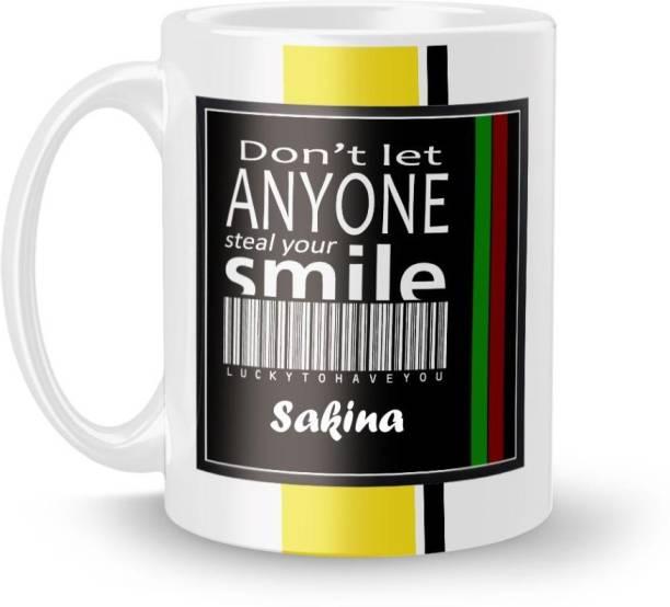 Beautum DON'T LET ANYONE STEAL YOUR SMILE Sakina LUCKY TO HAVE YOU Printed White Ceramic Model No:BDLASZX018562 Ceramic Coffee Mug