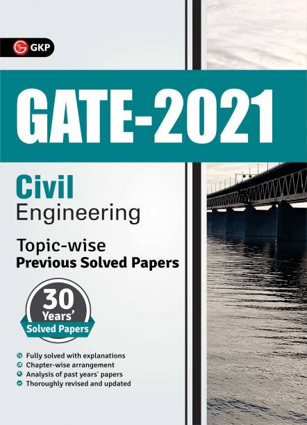 Gate 2021 Topic-Wise Previous Solved Papers 30 Years' Solved Papers Civil Engineering