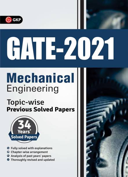 Gate 2021 Topic-Wise Previous Solved Papers 34 Years' Solved Papers Mechanical Engineering